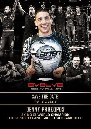 SAVE THE DATE: 3x No-Gi World Champion and Eddie Bravo's 1st Black Belt, Denny Prokopos, will be at EVOLVE in July!