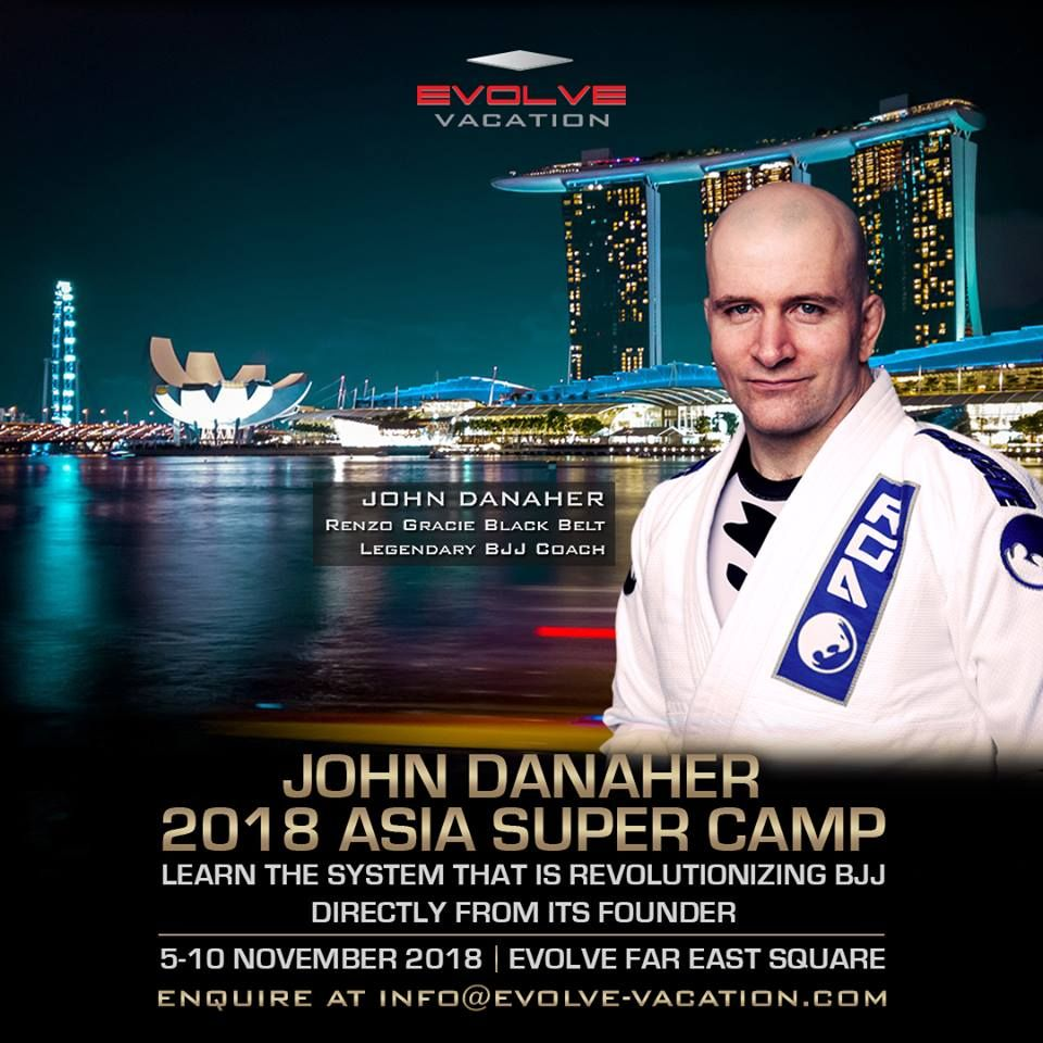 Here's Why You Can't Miss The John Danaher 2018 Asia Super Camp
